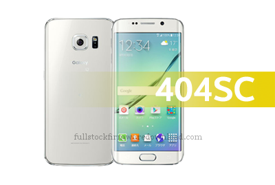 Full stock firmware, full 4 files firmware Samsung 404SC Galaxy S6 Edge TD-LTE Softbank (Android 7.0 Nougat)
