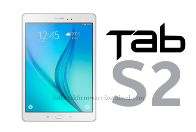 Full stock firmware, full 4 files firmware for Samsung SM-T817A Galaxy Tab S2 9.7 LTE-A (Android 7.0 Nougat)