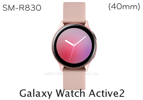 Galaxy Watch Active2 (40mm) | SM-R830 Full stock firmware, full repair firmware, Factory firmware, Combination firmware for Samsung Samsung Galaxy Watch Active2 (40mm) | SM-R830