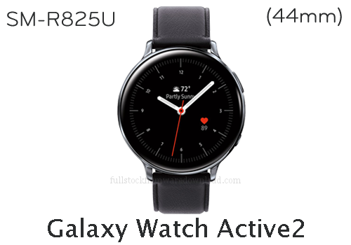 Galaxy Watch Active2 (44mm) | SM-R825U Full stock firmware, full Repair firmware, Factory firmware, Combination firmware for Samsung Galaxy Watch Active2 (44mm) | SM-R825U