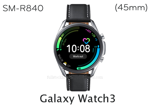 Samsung Galaxy Watch3 45mm | SM-R840 Full stock firmware, full repair firmware, Factory firmware, Combination firmware for Samsung Galaxy Watch3 | SM-R840