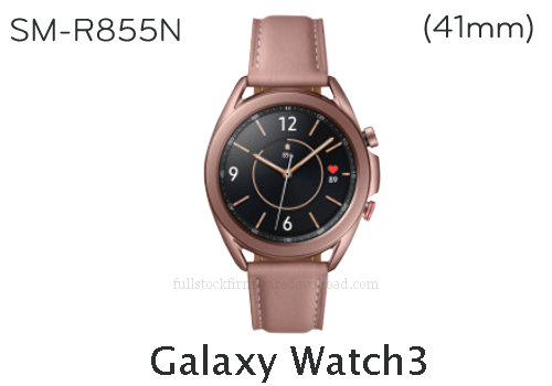 Samsung Galaxy Watch3 41mm | SM-R855N Full stock firmware, full repair firmware, Factory firmware, Combination firmware for Samsung Galaxy Watch3 LTE/4G | SM-R855N